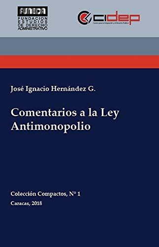 Comentarios a la Ley Antimonopolio (Colección Compactos nº 1)