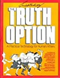 The Truth Option