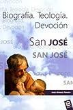 San Jose. Biografia (Vidas y Semblanzas)
