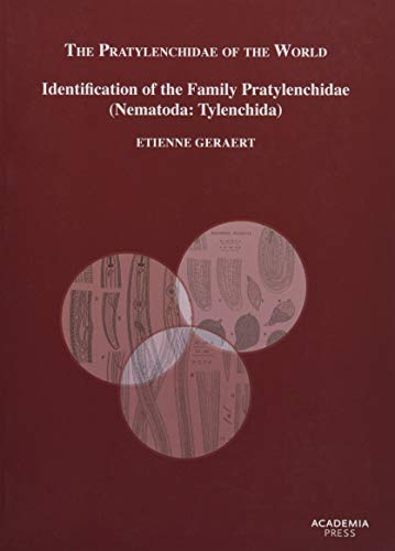 The Pratylenchidea of the World: Identification of the Family Pratylenchidae (Nematoda: Tylenchida)