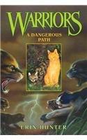 Dangerous Path (Warriors (Erin Hunter))