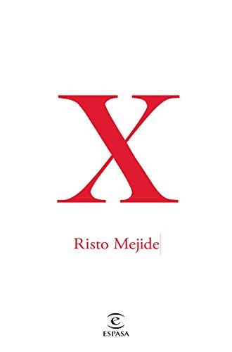 X (FUERA DE COLECCIÓN Y ONE SHOT) por Risto Mejide