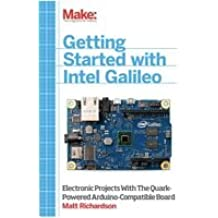 BOOK, GETTING STARTED WITH INTEL GALILEO 9781457183089 By O'REILLY
