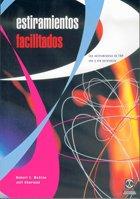 ESTIRAMIENTOS FACILITADOS. Los estiramientos de FNP con y sin asistencia (Medicina) por Robert E. McAtee