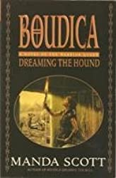 BOUDICA DREAMING THE HOUND BY (SCOTT, MANDA) PAPERBACK