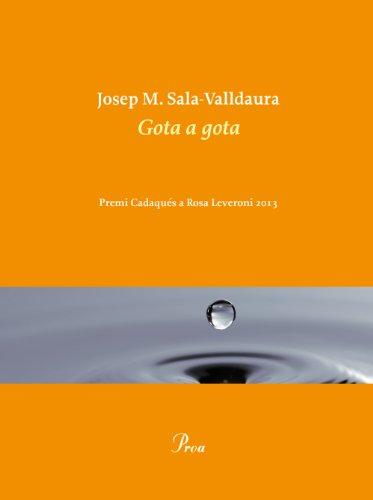 Gota a gota (OSSA MENOR) por Josep M. Sala Valldaura