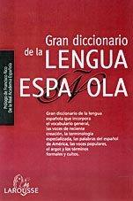 Gran Diccionario de la Langua Española par Collectif