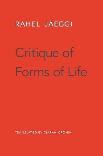 Critique of Forms of Life (English Edition)