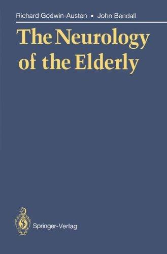 The Neurology of the Elderly by Richard Godwin-Austen (2013-10-04)