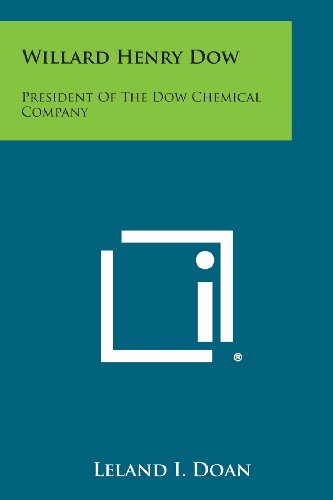 willard-henry-dow-president-of-the-dow-chemical-company