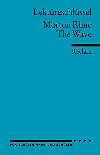 Morton Rhue: The Wave. Lektüreschlüssel
