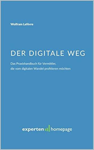 der-digitale-weg-das-praxishandbuch-fr-vermittler-die-vom-digitalen-wandel-profitieren-mchten-german