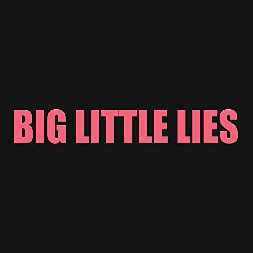 Big Little Lies Theme (Cold Li...