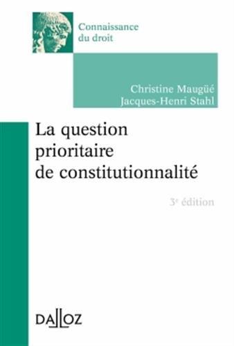 La question prioritaire de constitutionnalité - 3e éd.