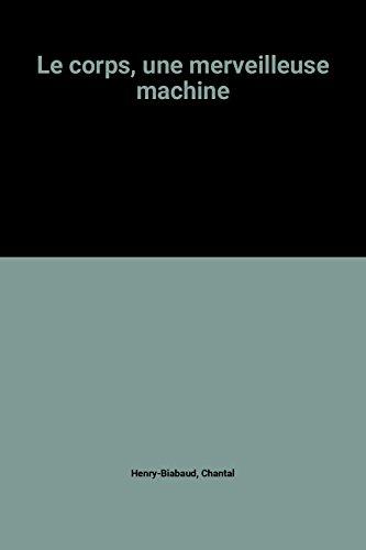 """<a href=""""/node/7839"""">Le corps, une merveilleuse machine</a>"""
