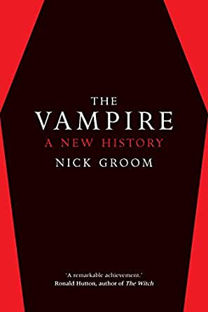 The Vampire A New History English Edition Ebook Nick
