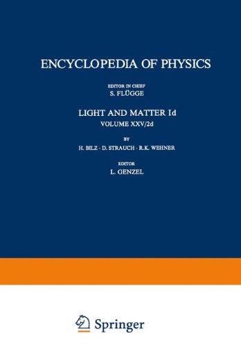Light and Matter Id / Licht und Materie Id (Handbuch der Physik Encyclopedia of Physics)