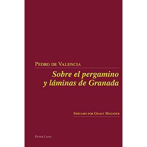Sobre el pergamino y láminas de Granada