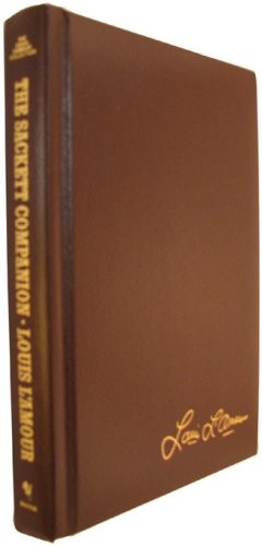 The Sackett Companion: A Personal Guide to the Sackett Novels