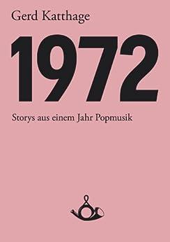 1972 (Schriften zur Popkultur)