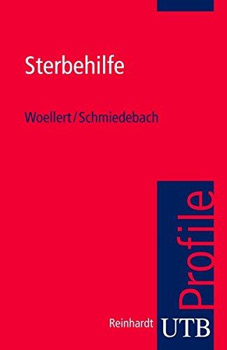 Sterbehilfe (utb Profile, Band 3006)