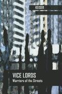 Vice Lords: Warriors of the Streets (Case Studies in Cultural Anthropology) (2002-08-01)