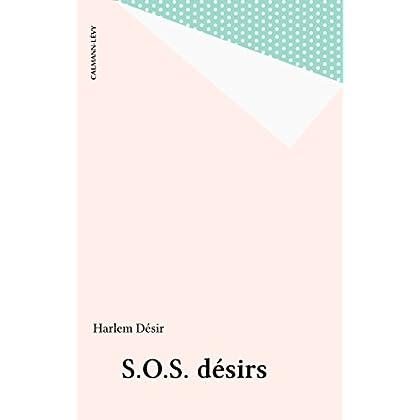 S.O.S. désirs