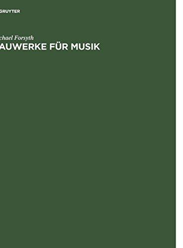 Bauwerke für Musik: Konzertsäle und Opernhäuser, Musik und Zuhörer vom 17. Jahrhundert bis zur Gegenwart