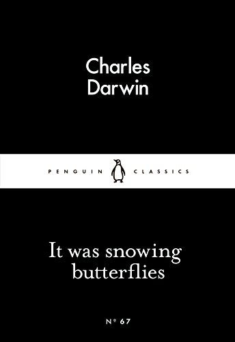 It Was Snowing Butterflies (Penguin Little Black Classics)