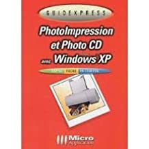 PhotoImpression et Photo CD avec Windows XP