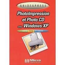 PhotoImpression et Photo CD avec Windows XP