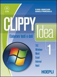Clippy idea. Volume unico. Per gli Ist. professionali per i servizi commerciali