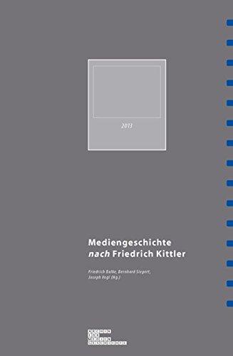 Mediengeschichte nach Friedrich Kittler. (Archiv für Mediengeschichte)