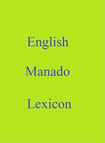 English Manado Lexicon (World Languages Dictionary Book 156) (English Edition)