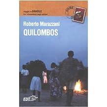 Quilombos. Viaggio in Brasile fra i discendenti degli schiavi (Lonely Planet City Guides)