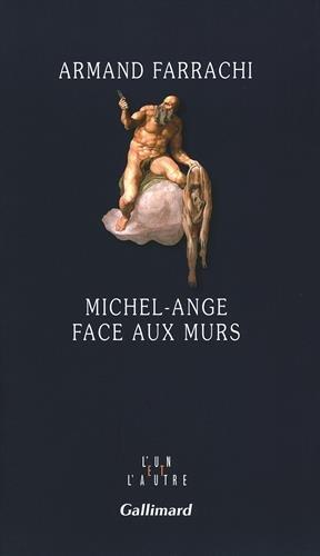 Michel-Ange face aux murs