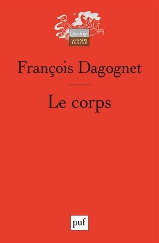 Le corps par François Dagognet