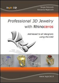 Professional 3D jewelry with Rhinoceros. The news book for jewelry designers using the cad (Rhino 3d)