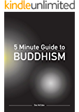 The 5 Minute Guide to Buddhism: - what you really need to know (Diversiton's Pocket Guides to World Faiths)