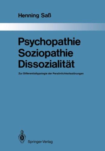 psychopathie-soziopathie-dissozialitat-zur-differentialtypologie-der-personlichkeitsstorungen-monogr