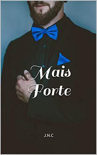 Mais Forte (Irmãos McMcartey Livro 3) (Portuguese Edition)