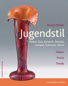 Jugendstil Keramik (Jugendstil: Möbel, Glas, Keramik, Metalle, Lampen, Schmuck, Uhren)
