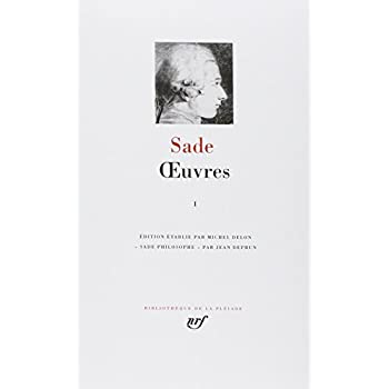 Sade : Oeuvres, tome 1