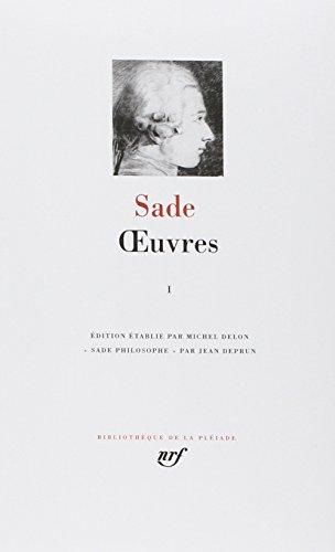 Sade : Oeuvres, tome 1 par Marquis de Sade