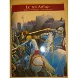 Le Roi Arthur   Morpurgo, Michael (1943-....) - Fermier Enseignant (en 1996) Auteur d'ouvrages p