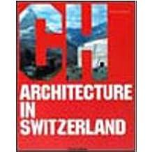 Architecture in Switzerland