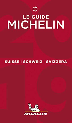 Suisse 2019 - The Michelin Guide: The Guide MICHELIN