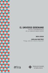 El universo dereniano: Textos fundamentales de la cineasta Maya Deren (CALEIDOSCOPIO) por Maya Deren