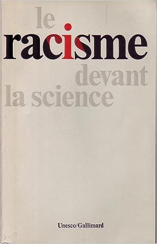 Télécharger en ligne Le racisme devant la science epub, pdf