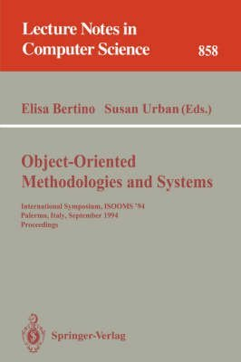 [(Object-Oriented Methodologies and Systems : International Symposium ISOOMS '94, Palermo, Italy, September 21-22, 1994 - Proceedings)] [Edited by Elisa Bertino ] published on (November, 1994)